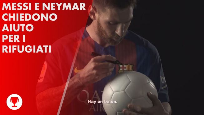 Messi and Neymar corrono in aiuto dei rifugiati