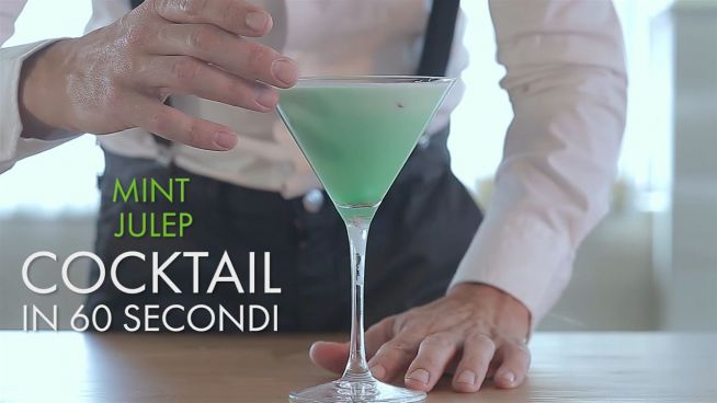 Cocktail in 60 secondi: mint julip